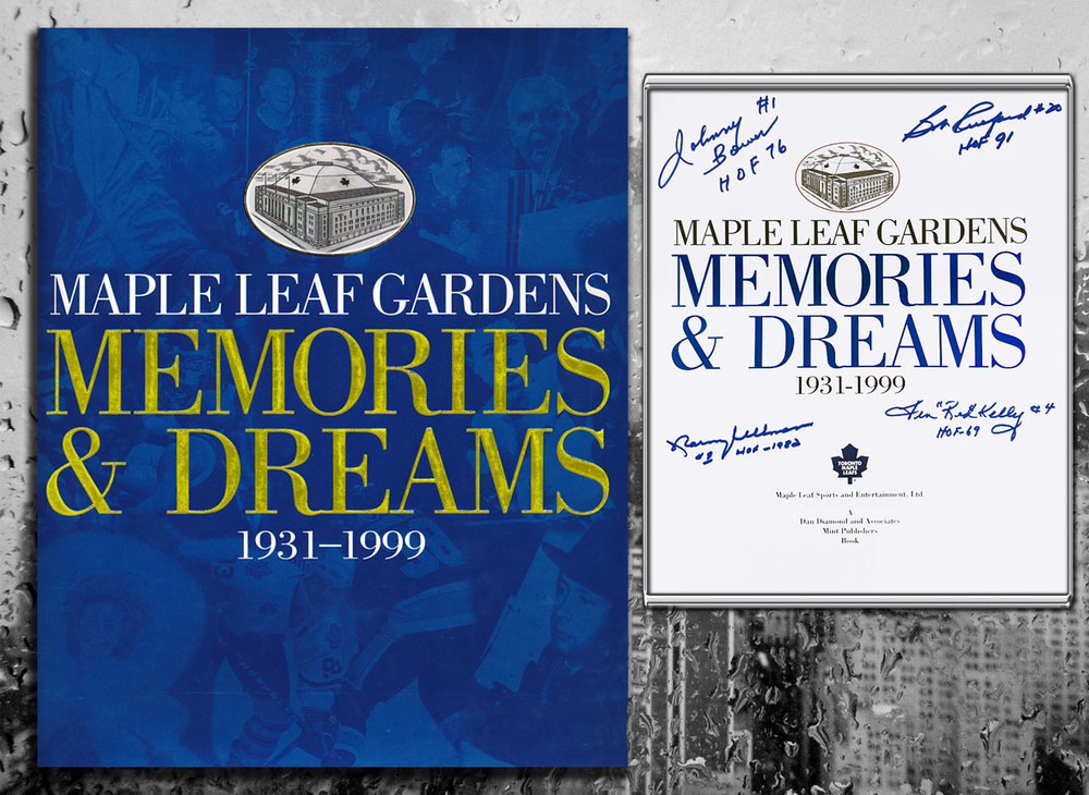 Maple Leaf Gardens MEMORIES & DREAMS 1931-1999 Signed by 4 Hardcover Book