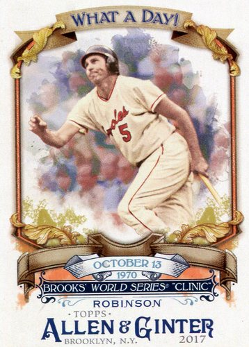 Photo of 2017 Topps Allen and Ginter What a Day #WAD15 Brooks Robinson