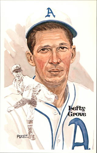 Photo of 1980-02 Perez-Steele Hall of Fame Postcards #52 Lefty Grove -- HOF Class of 1947