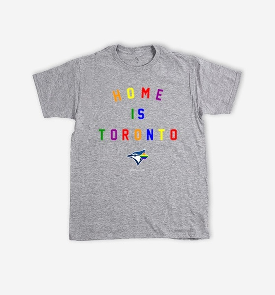 Toronto Blue Jays Home is Toronto Pride Grey T-Shirt by Peace Collective