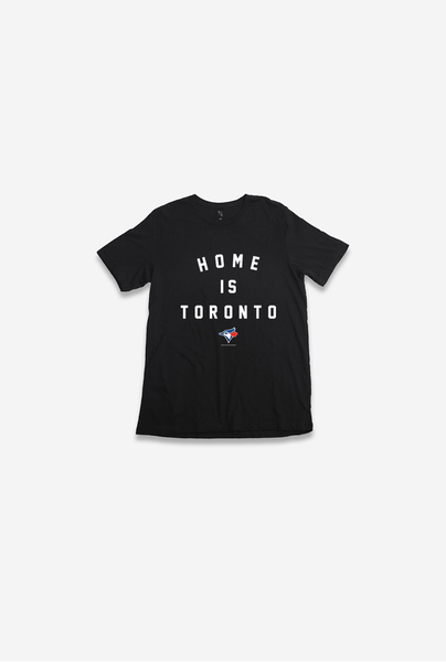 Toronto Blue Jays Home is Toronto Black T-Shirt by Peace Collective