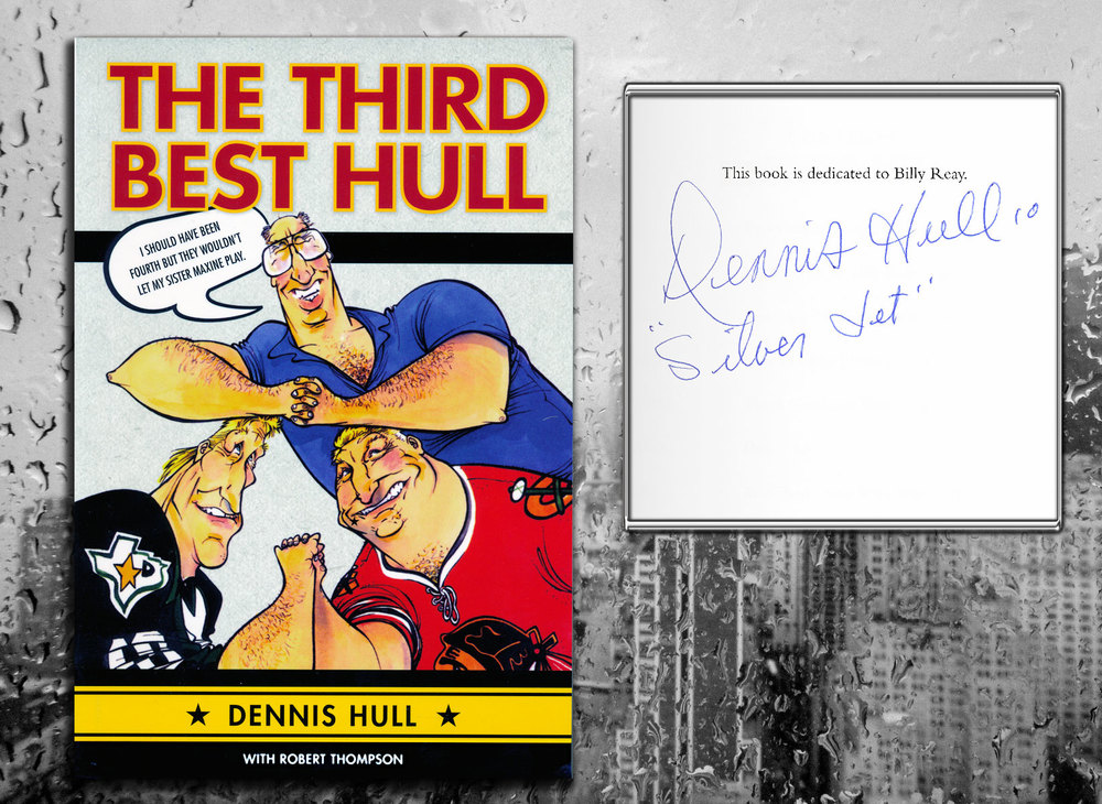 Dennis Hull THE THIRD BEST HULL Signed Softcover Book