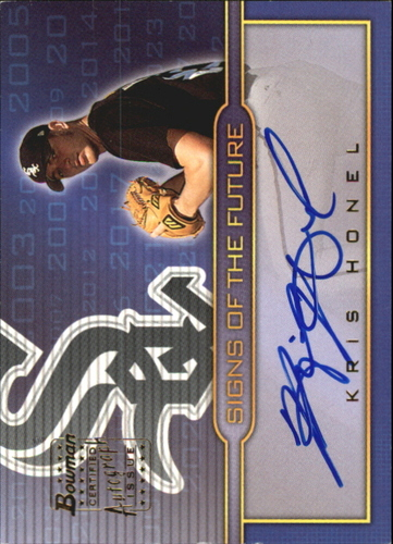 Photo of 2002 Bowman Draft Signs of the Future #KH Kris Honel A