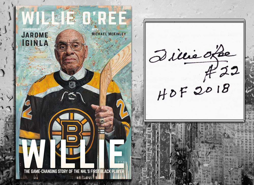 Willie O'Ree WILLIE Signed Hardcover Book