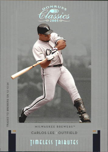 Photo of 2005 Donruss Classics Timeless Tributes Silver #168 Carlos Lee
