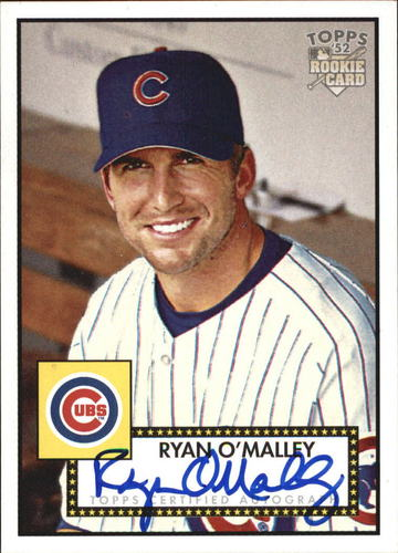 Photo of 2006 Topps 52 Signatures #RO Ryan O'Malley G