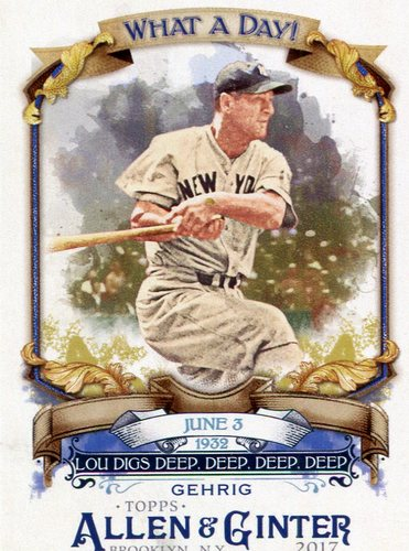 Photo of 2017 Topps Allen and Ginter What a Day #WAD32 Lou Gehrig