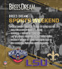 Signed Drew Brees Jersey + 100 Entries into the NFL Auction Brees Dream Sports Weekend Sweepstakes