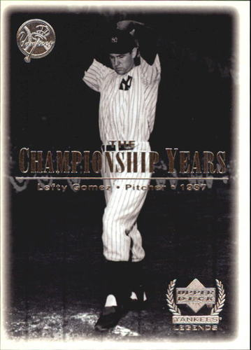 Photo of 2000 Upper Deck Yankees Legends #71 Lefty Gomez '37 TCY
