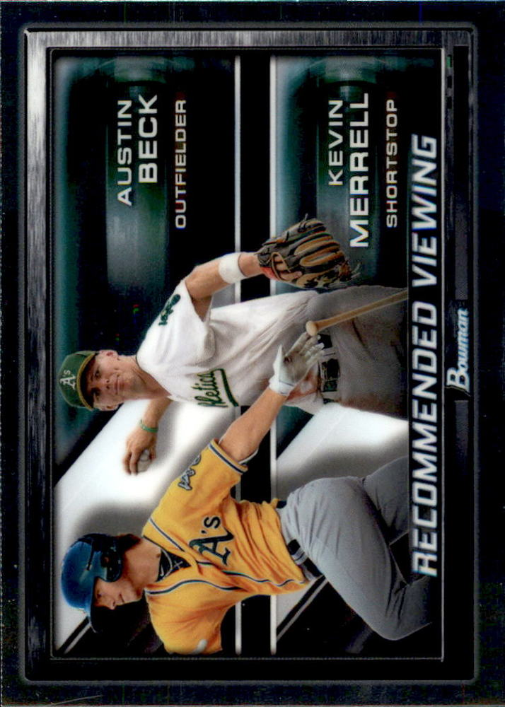 2017 Bowman Chrome Draft Recommended Viewing #RVOAK Kevin Merrell/Austin Beck