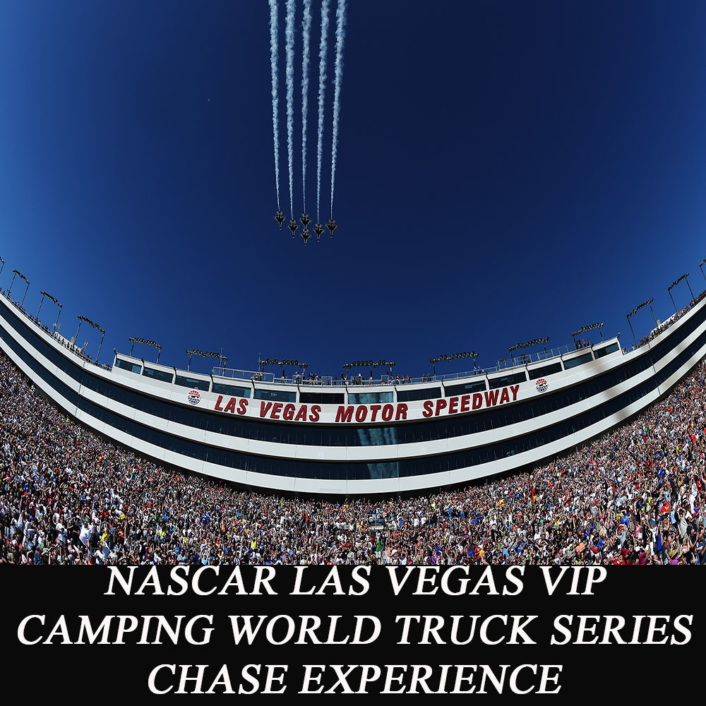 NASCAR Las Vegas VIP Camping World Truck Series Chase Experience! Includes Flight & Accomodation!
