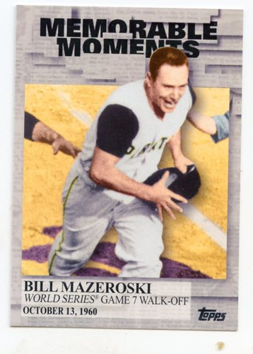 Photo of 2017 Topps Memorable Moments #MM16 Bill Mazeroski